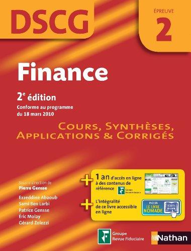 Finance DSCG épreuve 2 : Manuel, applications et corrigés par Pierre Gensse, Collectif