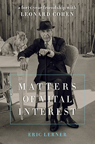 Weißen Alle Kostüm - Matters of Vital Interest: A Forty-Year Friendship with Leonard Cohen (English Edition)