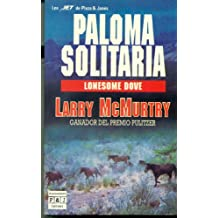 Paloma solitaria. lonesome dove