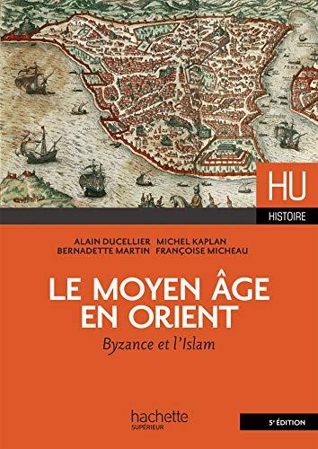 Le Moyen Âge en Orient par Alain Ducellier
