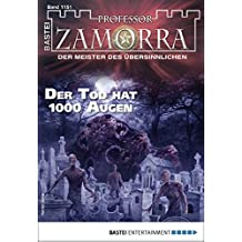 Professor Zamorra 1151 - Horror-Serie: Der Tod hat 1000 Augen (German Edition)