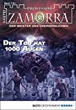 Professor Zamorra 1151 - Horror-Serie: Der Tod hat 1000 Augen