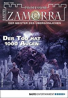 Professor Zamorra 1151 - Horror-Serie: Der Tod hat 1000 Augen von [Breuer, Michael]