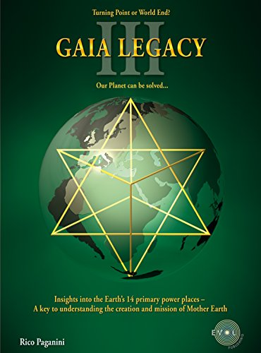 GAIA LEGACY: Turning Time or World End ! (Trilogy of Living Legacies) (English Edition)