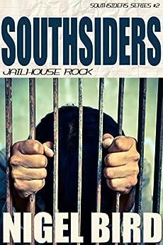 Southsiders - Jailhouse Rock: Jesse Garon #2 by [Bird, Nigel]
