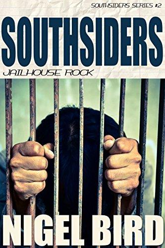Southsiders - Jailhouse Rock: Jesse Garon #2 by Nigel Bird