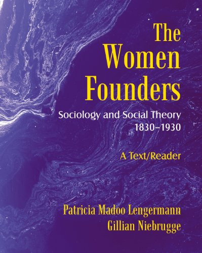 The Women Founders: Sociology and Social Theory 1830–1930