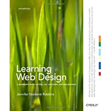 Learning Web Design: A Beginner's Guide to HTML, CSS, JavaScript, and Web Graphics by Robbins, Jennifer Niederst (2012) Paperback