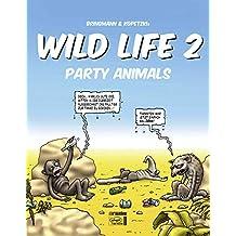 Wild Life 02: Party Animals