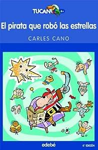 El pirata que robó las estrellas par Carles Cano