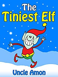 The Tiniest Elf: Christmas Stories for Kids, Christmas Jokes, and More!