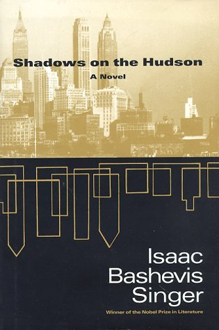 Shadows on the Hudson by Isaac Bashevis Singer (1998-01-30)