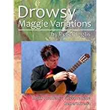 Drowsy Maggie Variations (Inglis Academy: Intermediate Repertoire Book 1) (English Edition)