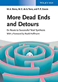 More Dead Ends and Detours: En Route to Successful Total Synthesis by Miguel A. Sierra (2013-07-01)