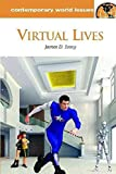 [Virtual Lives: A Reference Handbook] (By: James D. Ivory) [published: January, 2012]