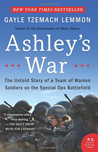 ashleys-war-the-untold-story-of-a-team-of-women-soldiers-on-the-special-ops-battlefield