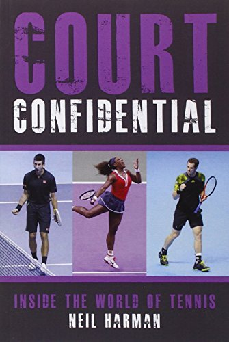 Court Confidential: Inside the World of Tennis by Neil Harman (2014-04-01) par Neil Harman