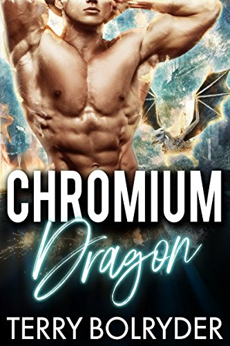Chromium Dragon (Dragon Guard of Drakkaris Book 6) (English Edition)