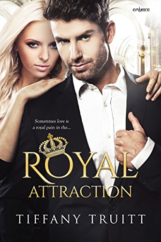 Royal Attraction by [Truitt, Tiffany]
