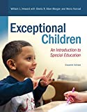 Revel for Exceptional Children: An Introduction to Special Education with Loose-Leaf Version (What's New in Special Education)