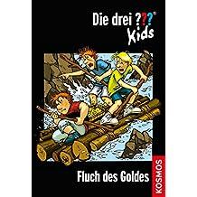 Die drei ??? Kids, 11, Fluch des Goldes (drei Fragezeichen Kids) (German Edition)