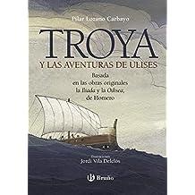 Troya y las aventuras de Ulises (Castellano - A Partir De 10 Años - Nuevos Clásicos)