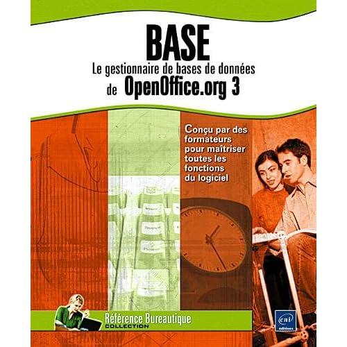 Base - Le gestionnaire de bases de données de OpenOffice.org 3