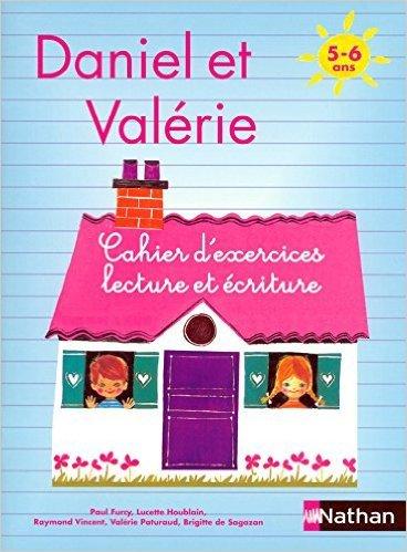 Daniel et Valrie : cahier d'exercices, numro 1, CP de Houblain ,Vincent ,Furcy ( 24 mai 1991 )