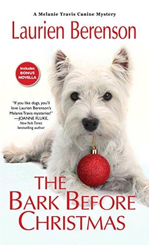 The Bark Before Christmas (A Melanie Travis Mystery)