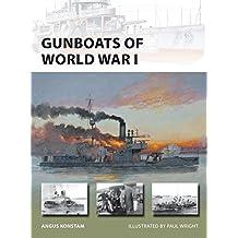 Gunboats of World War I (New Vanguard, Band 221)