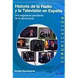 Historia de la Radio y la Televisión en España: Una asignatura pendiente de la democracia