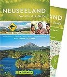 Bruckmann Reiseführer Neuseeland: Zeit für das Beste. Highlights, Geheimtipps, Wohlfühladressen. Inklusive Faltkarte zum Herausnehmen. NEU 2018