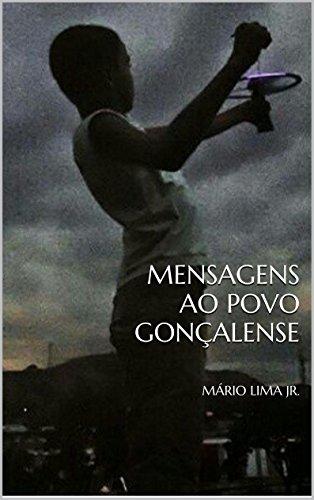 Mensagens ao povo gonçalense (Portuguese Edition) por Mário Lima Jr.
