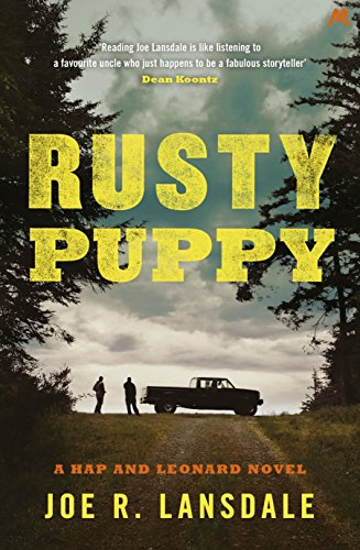 Rusty Puppy: Hap and Leonard Book 10 (Hap and Leonard Thrillers) (English Edition)