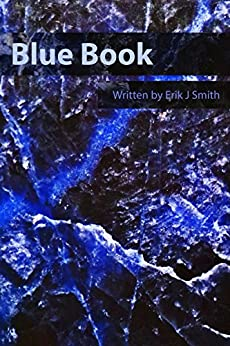 Blue Book (English Edition) di [Smith, Erik J]