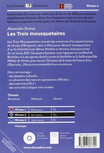 Les Trois Mosquetaires (Con espansione online) (Lectures Eli Juniors Niveau 2 A2)