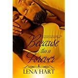 Because This Is Forever (Because of Love Book 3) (English Edition)