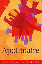 Guillaume Apollinaire (Everyman Poetry)