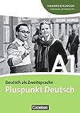 Pluspunkt Deutsch - Ausgabe 2009: A1: Gesamtband - Handreichungen für den Unterricht mit Kopiervorlagen