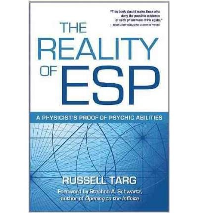 [ THE REALITY OF ESP A PHYSICIST'S PROOF OF PSYCHIC ABILITIES BY TARG, RUSSELL](AUTHOR)HARDBACK