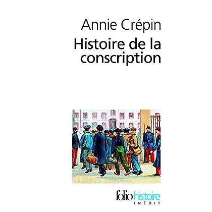 Histoire de la conscription (Folio Histoire t. 169)