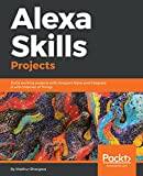 #7: Alexa Skills Projects: Build exciting projects with Amazon Alexa and integrate it with Internet of Things