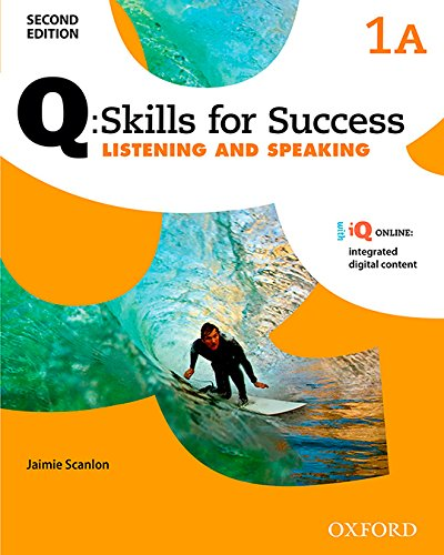 Q Skills for Success: Level 1. Listening & Speaking Split Student Book A with iQ Online (Q Skills for Success 2nd Edition)
