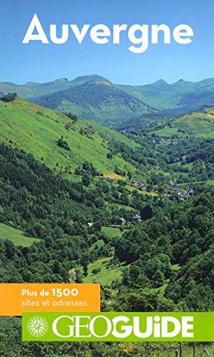 Auvergne par Jean-Louis Despesse, Pierre Guitton, Saskia Leblon, Anthony Moinet, Collectifs
