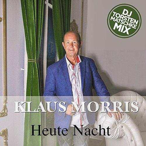 Klaus Morris - Heute Nacht