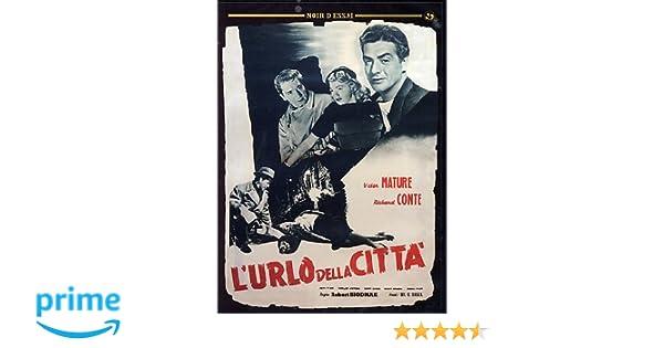 Risultati immagini per l'urlo della città film 1948
