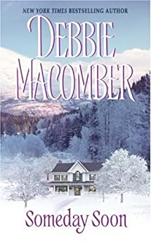Someday Soon (Deliverance Company series) by [Macomber, Debbie]