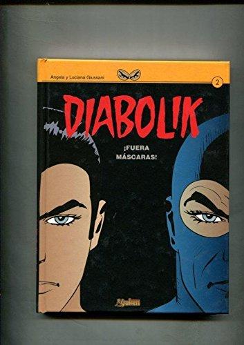 Portada del libro Diabolik volumen 2: Fuera mascaras
