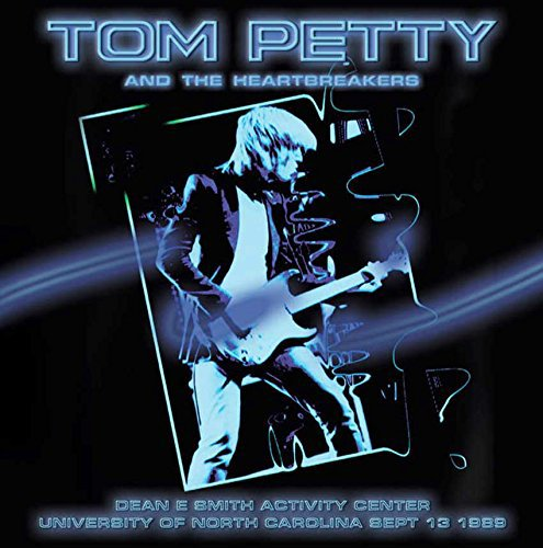 Live - Dean E Smith Activity Center, University Of Carolina Sep 13 1989 (Remastered) [Live] (Petty Tom Remastered)