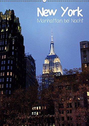 New York - Manhattan bei Nacht (Wandkalender 2019 DIN A2 hoch): New Yorks Straßen beeindrucken mit einem faszinierenden Farbspiel in der Nacht. (Monatskalender, 14 Seiten ) (CALVENDO Orte)